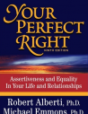 Your Perfect Right- Assertiveness